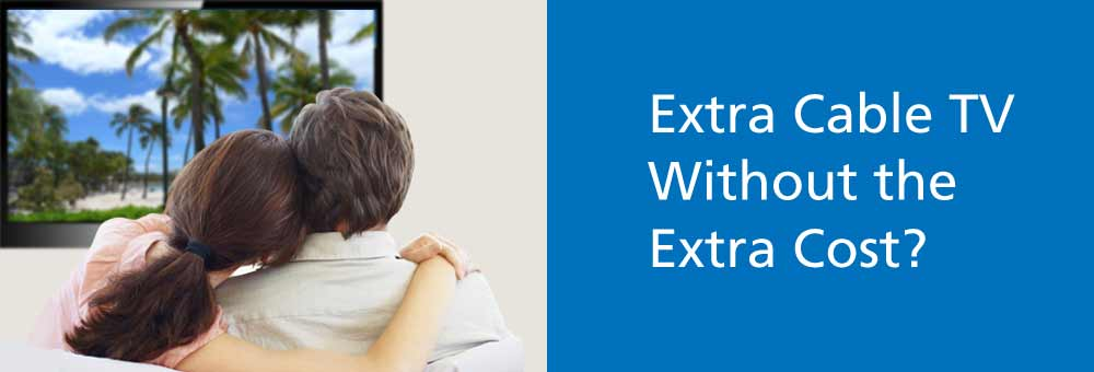 Add Extra Cable TV Without the Extra Cost of an Additional Cable Box